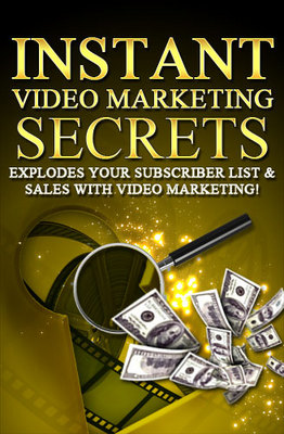 Product picture Instant Video Marketing Secrets Make money